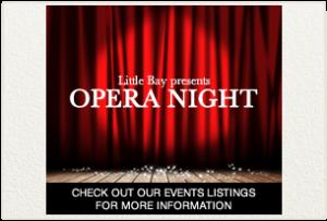 Opera at Little Bay
